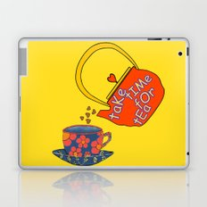 Take Time For Tea Laptop & iPad Skin
