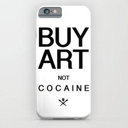 Buy Art Not Cocaine (black) iPhone Case