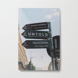 Untold Metal Print