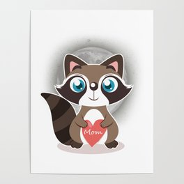 Love Mom ,  Little Raccoon Poster
