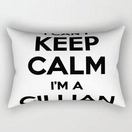 I cant keep calm I am a CILLIAN Rectangular Pillow