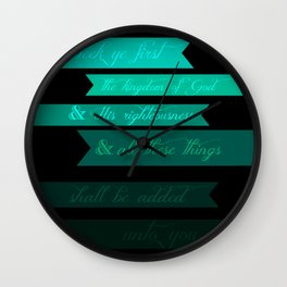 FIRST (MATTHEW 6:33) Wall Clock