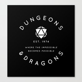 DUNGEONS & DRAGONS - WHERE THE IMPOSSIBLE BECOMES POSSIBLE Canvas Print