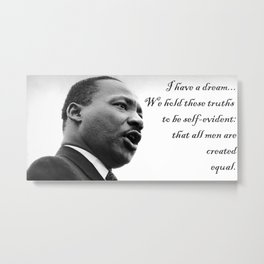 All are Created Equal Metal Print