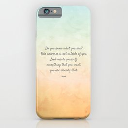 'Do You Know What You Are?' Inspiring Quote by Rumi iPhone Case