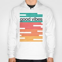 good vibes Hoodies featuring Good Vibes by Strange City