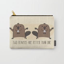 Two Beavers Are Better Than One Carry-All Pouch