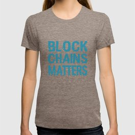 Blockchain Matters Movement T-shirt