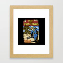 Tales from the Wasteland Framed Art Print
