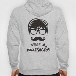 Wear a mustache Hoody