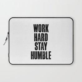 Work Hard Stay Humble black and white typography poster black-white design home decor bedroom wall Laptop Sleeve