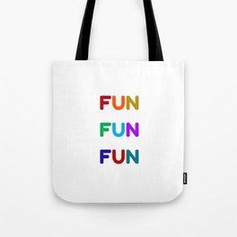 fun fun fun colorful design Tote Bag