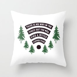 No Wifi Better Connection Nature Adventure Lovers Outdoor Humor Throw Pillow