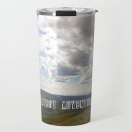 The Greatest Adventure Travel Mug