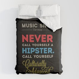 Never EVER Call Yourself a Hipster — Music Snob Tip #003.5 Comforters