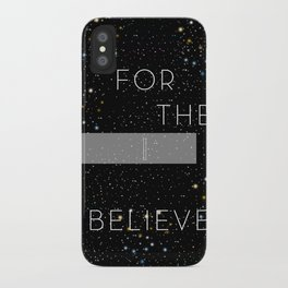 FOR THEE I BELIEVE iPhone Case