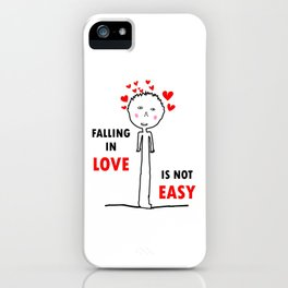 FALLING IN LOVE IS NOT EASY iPhone Case