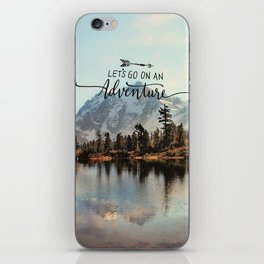 lets go on an adventure iPhone Skin