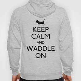Keep Calm and Waddle On Hoody