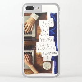 acting ! Clear iPhone Case