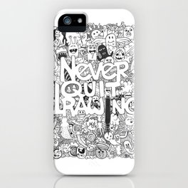 Doddle | Never Quit Drawing iPhone Case