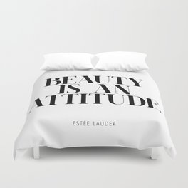 Beauty is an attitude – Quote Duvet Cover