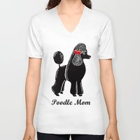 poodle V-neck T-shirts featuring Poodle Mom by Artist Abigail
