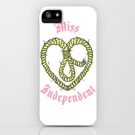 Miss Independant iPhone Case