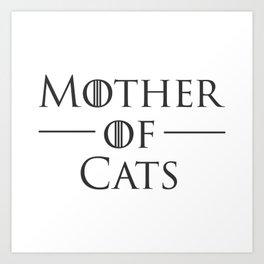 Mother of Cats, Cat Mom, Cat Lover Art Print