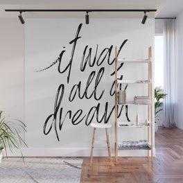 Rap lyrics / All a dream Wall Mural