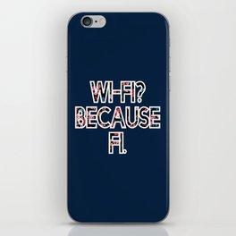 Wi-Fi? Because Fi. Blue iPhone Skin