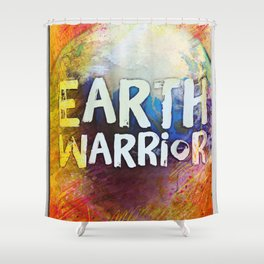Earth Warrior Shower Curtain