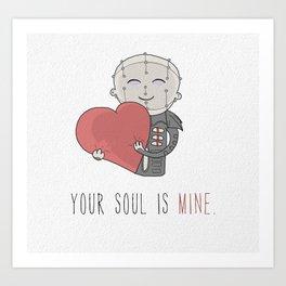 Your Soul Is Mine Art Print