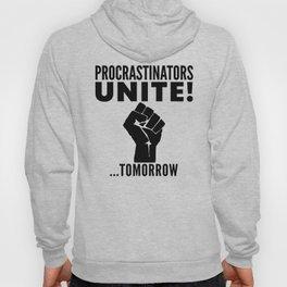 Procrastinators Unite Tomorrow (Red) Hoody