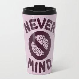 NEVER M/ND Travel Mug