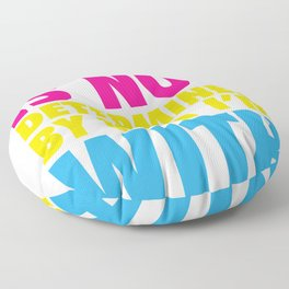 Who I Am in Not Determined By Who I'm With Pansexual T-shirt Floor Pillow