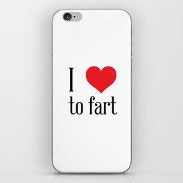 i love to fart iPhone Skin