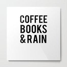 Coffee Books And Rain Metal Print