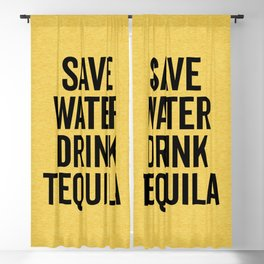 Drink Tequila Funny Quote Blackout Curtain