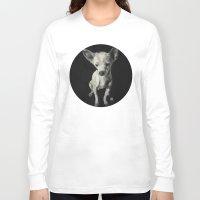 chihuahua Long Sleeve T-shirts featuring Chihuahua dog  by Sara.pdf