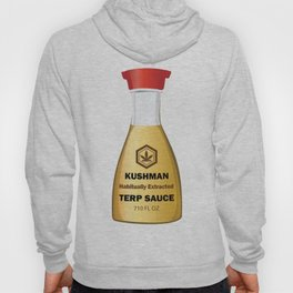 Kushman Terp Sauce Design by Outlet710.com Hoody