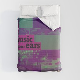Music To Your Ears (mixed media) Duvet Cover