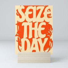 Seize The Day Mini Art Print