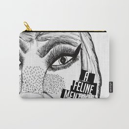 A Feline Mentality Carry-All Pouch