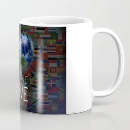 """We Are Love """"Your  Love"""" Coffee Mug"""