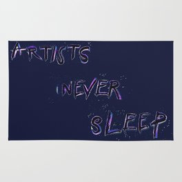 Artists Never Sleep Rug