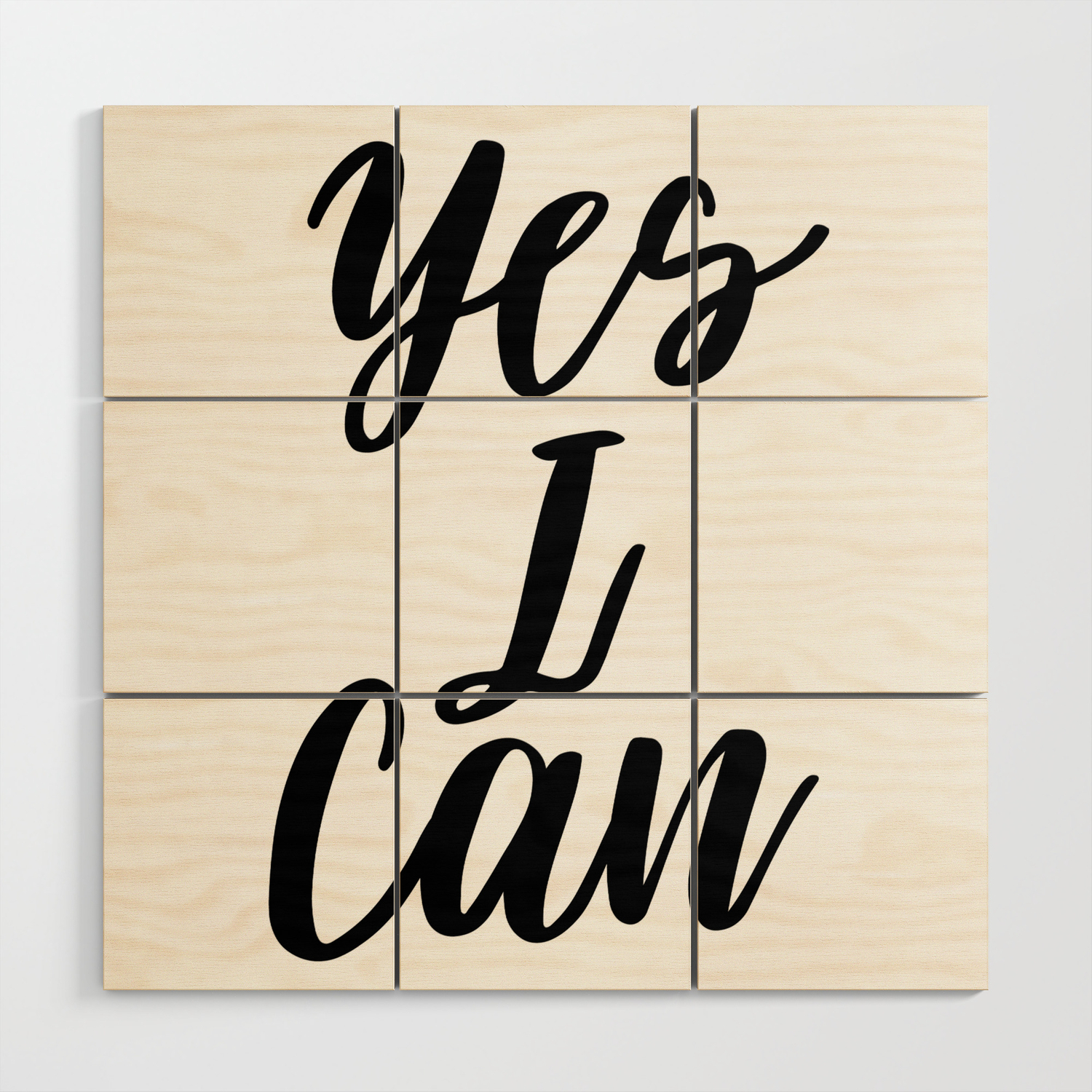 Yes I Can Inspirational Print Inspirational Quote Typography Design Motivational Art Inspiring Wood Wall Art By Artbynikola