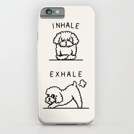 Inhale Exhale Toy Poodle iPhone Case