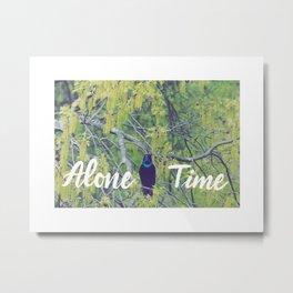 Alone Time Metal Print