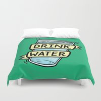 drink Duvet Covers featuring Drink Water by Josh LaFayette